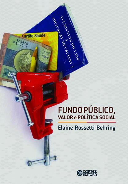 Fundo Público, Valor e Política Social, livro de Elaine Rossetti Behring