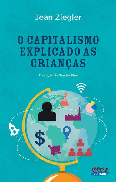 O Capitalismo explicado às crianças, livro de Jean Ziegler