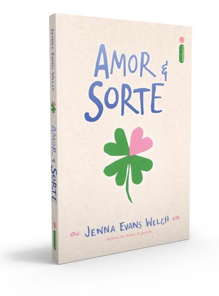 Amor & Sorte, livro de Jenna Evans Welch