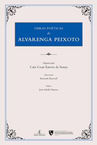 Obras Póeticas de Alvarenga Peixoto, livro de Alvarenga Peixoto