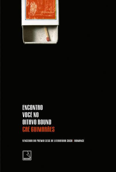 Encontro você no oitavo round, livro de Caê Guimarães