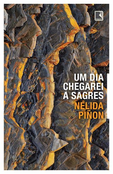 Um dia chegarei a Sagres, livro de Nélida Piñon