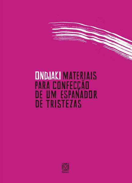 Materiais para confecção de um espanador de tristezas, livro de Ondjaki