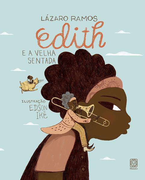 Edith e a velha sentada, livro de Lázaro Ramos