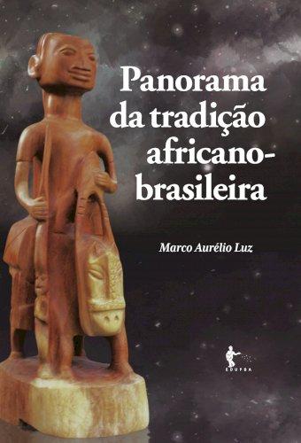 Panorama da tradição africano-brasileira, livro de Marco Aurélio Luz