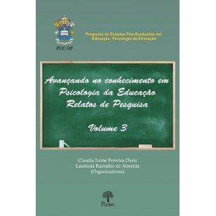 Avançando no conhecimento em psicologia da educação - Relatos de pesquisa - Vol. 3, livro de Claudia Leme Ferreira Davis, Laurinda Ramalho de Almeida (orgs.)