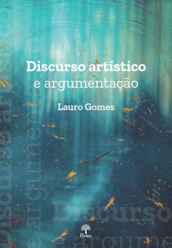 Discurso artístico e argumentação, livro de Lauro Gomes