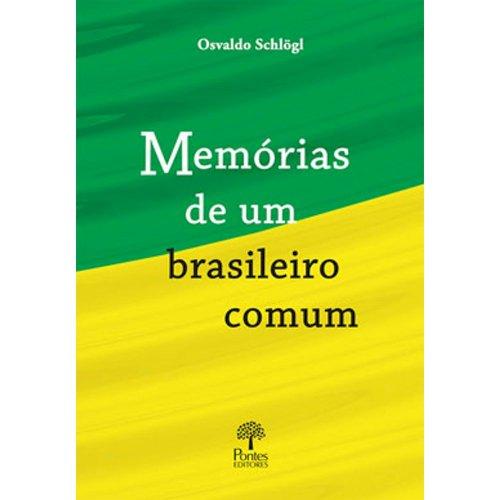 Memórias de um brasileiro comum, livro de Osvaldo Schlögl