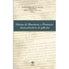 Diários de itinerância e formação: desencadeadores de reflexões, livro de Laurinda Ramalho de Almeida, Diego Satyro, Shirlei Nadaluti Monteiro