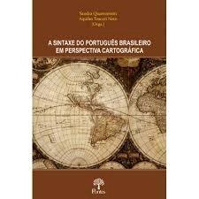 A Sintaxe do português brasileiro em perspectiva cartográfica, livro de Sandra Quarezemin, Aquiles Tescari Neto