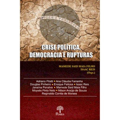 Crise política, democracia e rupturas, livro de Mamede Said Maia Filho, Isaac Reis