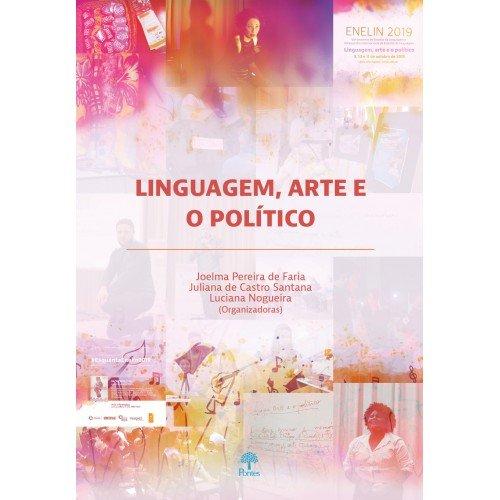Linguagem, arte e o político, livro de Joelma Pereira de Faria, Juliana de Castro Santana, Luciana Nogueira