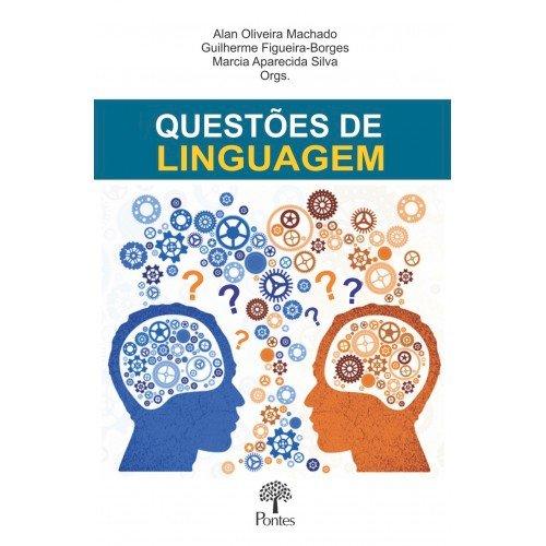 Questões de linguagem, livro de Alan Oliveira Machado, Guilherme Figueira-Borges, Marcia Aparecida Silva