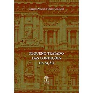 Pequeno tratado das condições da ação, livro de Augusto Pellatieri Belluzzo Gonçalves