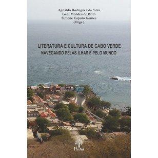 Literatura e cultura de cabo verde: navegando pelas ilhas e pelo mundo, livro de Agnaldo Rodrigues da Silva, Geni Mendes de Brito, Simone Caputo Gomes