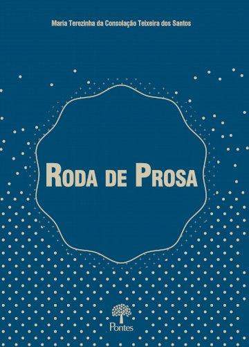 Roda de prosa, livro de Maria Terezinha da Consolação Teixeira dos Santos