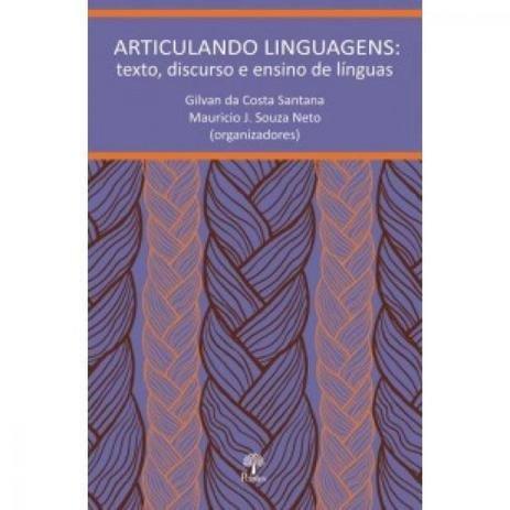 Articulando Linguagens: texto, discurso e ensino de línguas, livro de Gilvan da Costa Santana, Mauricio J. Souza Neto