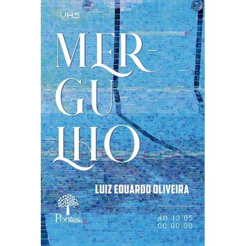Mergulho, livro de Luiz Eduardo Oliveira