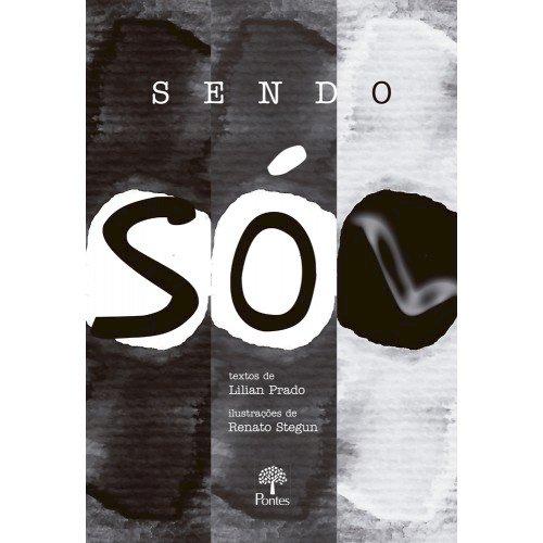 Sendo só [L] , livro de Lilian Prado