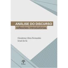 Análise do discurso: reflexões introdutórias, livro de Cleudemar Alves Fernandes, Israel de Sá