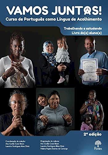 Vamos Juntos! Livro do Aluno (2ª ed.) - Curso de Português como Língua de Acolhimento, livro de Ana Cecília Cossi Bizon, Leandro Rodrigues Alves Diniz, Helena Regina Esteves de Camargo (orgs.)