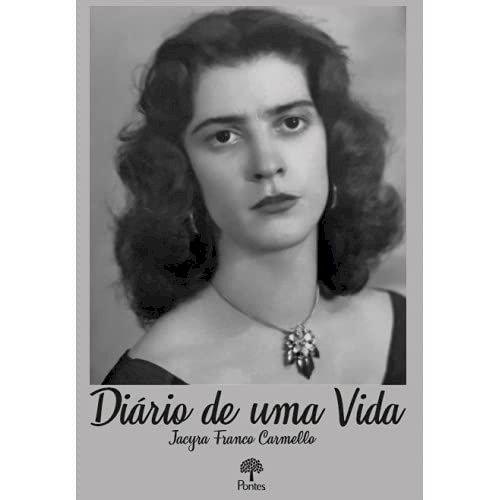 Diário de uma vida, livro de Jacyra Franco Carmello