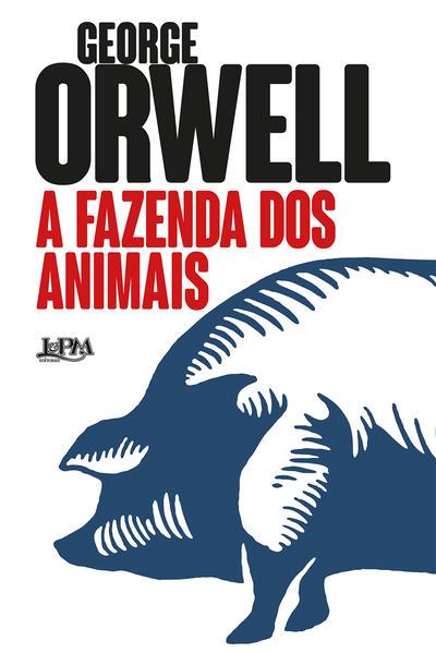 A fazenda dos animais. Uma fábula, livro de George Orwell