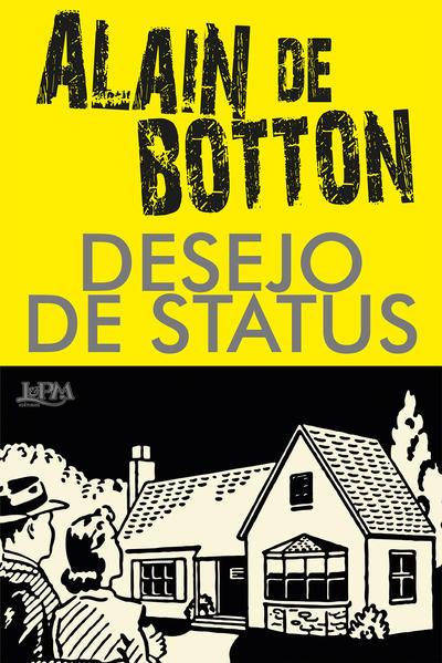 Desejo de status, livro de Alain De Botton