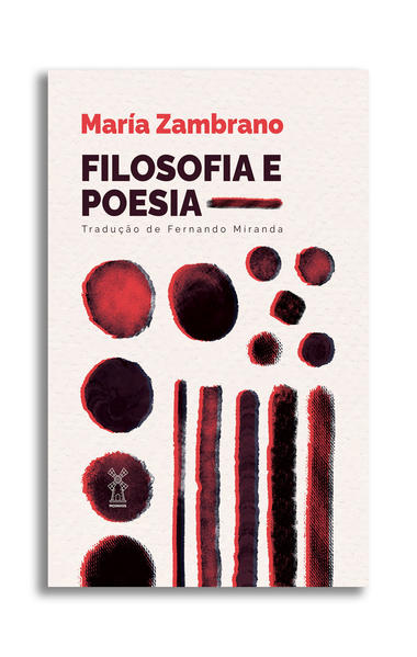 Filosofia e poesia, livro de María Zambrano
