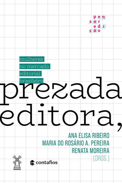 Prezada Editora,. Mulheres no mercado editorial brasileiro, livro de