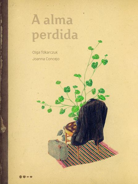 A alma perdida, livro de Olga Tokarczuk, Joanna Concejo