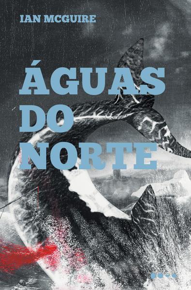Águas do norte, livro de Ian McGuire
