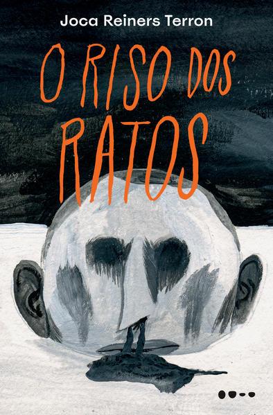 O riso dos ratos, livro de Joca Reiners Terron