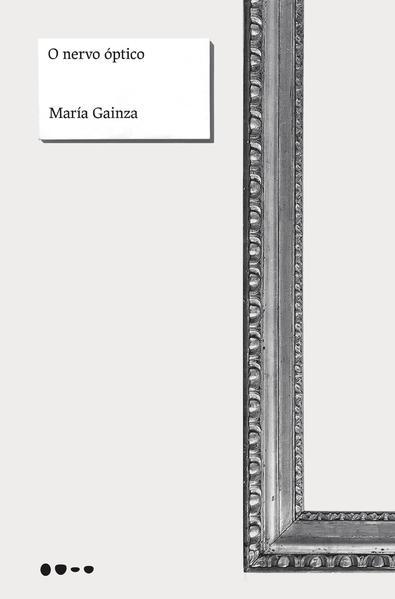 O nervo óptico, livro de María Gainza