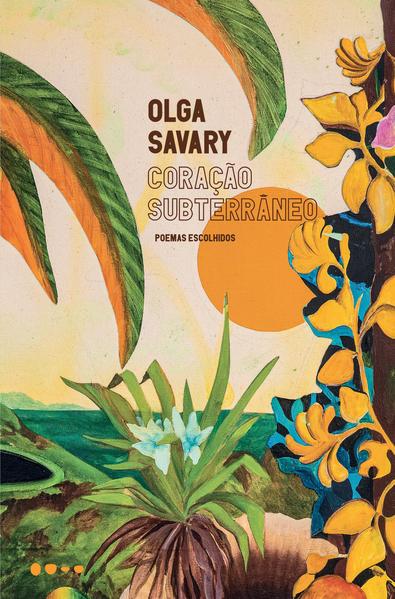 Coração subterrâneo, livro de Olga Savary
