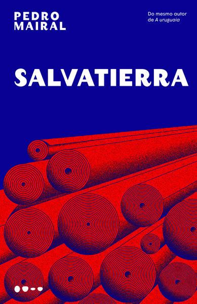 Salvatierra, livro de Pedro Mairal