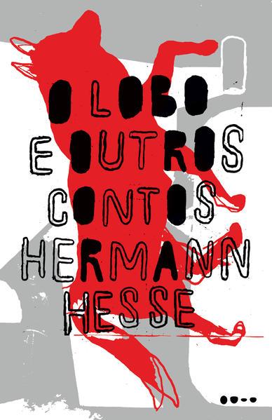 O lobo e outros contos, livro de Hermann Hesse