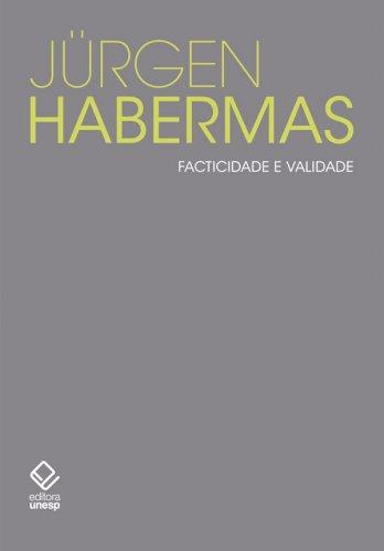 Facticidade e validade.  Contribuições para uma teoria discursiva do direito e da democracia, livro de Jürgen Habermas