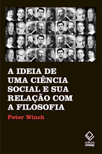 A ideia de uma ciência social e sua relação com a filosofia, livro de Peter Winch