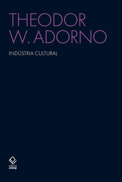 Indústria cultural, livro de Theodor W. Adorno