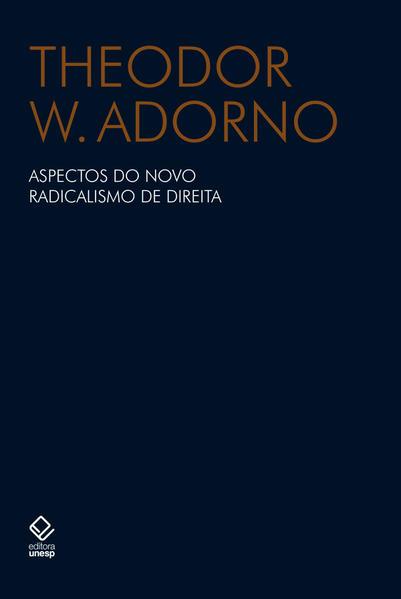 Aspectos do novo radicalismo de direita, livro de Theodor W. Adorno