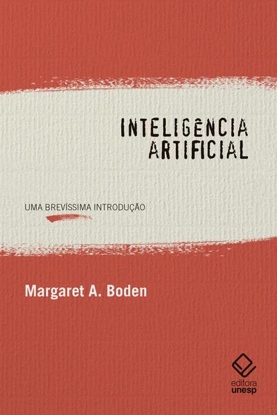 Inteligência artificial. Uma brevíssima introdução, livro de Margaret A. Boden