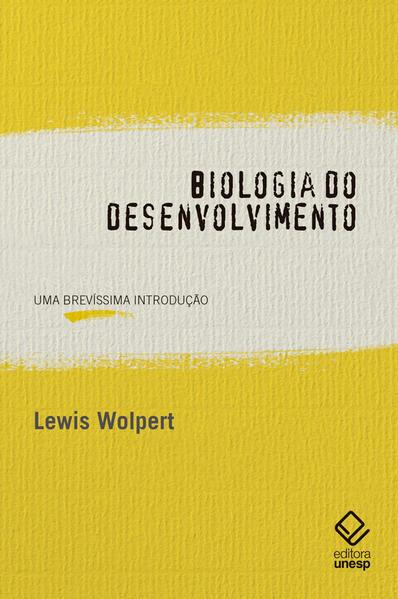 Biologia do desenvolvimento. Uma brevíssima introdução, livro de Lewis Wolpert