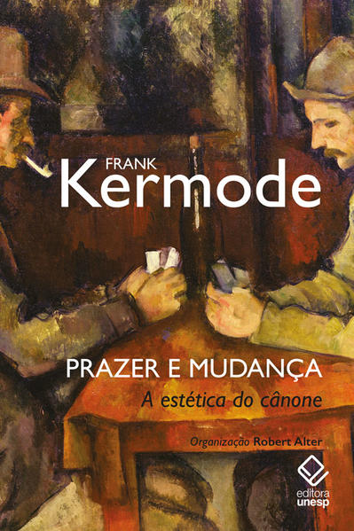Prazer e mudança. A estética do cânone, livro de Frank Kermode