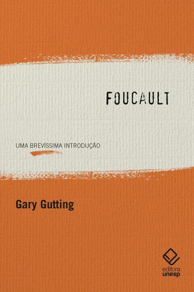 Foucault. Uma brevíssima introdução, livro de Gary Gutting