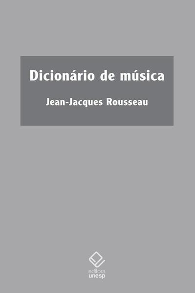 Dicionário de música, livro de Jean-Jacques Rousseau