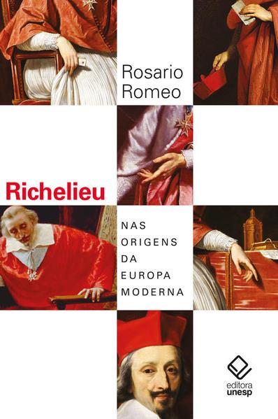 Richelieu. Nas origens da Europa moderna, livro de Rosario Romeo