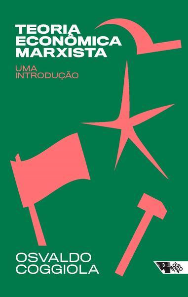 Teoria econômica marxista. Uma introdução, livro de Osvaldo Coggiola