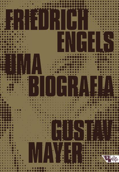 Friedrich Engels. Uma biografia, livro de Gustav Mayer