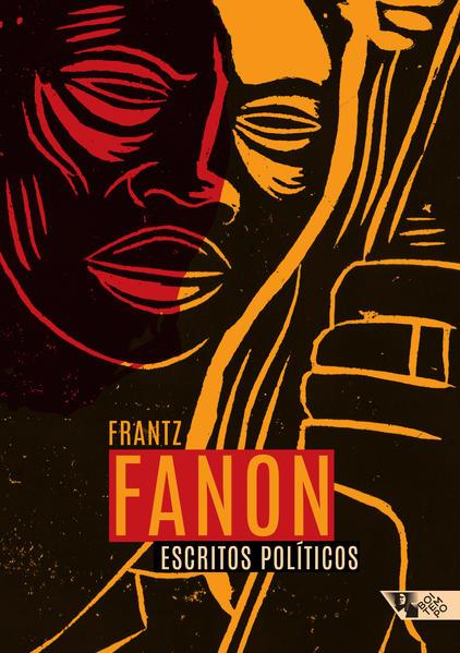 Escritos políticos, livro de Frantz Fanon